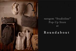 """raregem """"Studioline"""" Pop-Up Store @ Roundabout"""